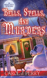 Bells, Spells, and Murders - Carol J. Perry pdf download