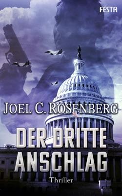 Der dritte Anschlag - Joel C. Rosenberg pdf download