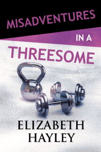 Misadventures in a Threesome - Elizabeth Hayley pdf download