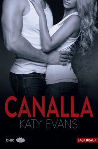 Canalla (Saga Real 4) - Katy Evans pdf download