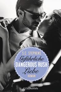 Dangerous Rush. Gefährliche Liebe - S.C. Stephens pdf download