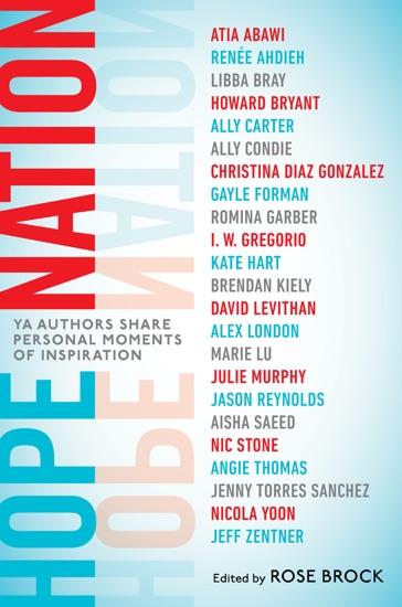 Hope Nation by Rose Brock, Angie Thomas, Jason Reynolds, Nicola Yoon & Marie Lu pdf download