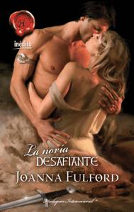 La novia desafiante - Joanna Fulford pdf download