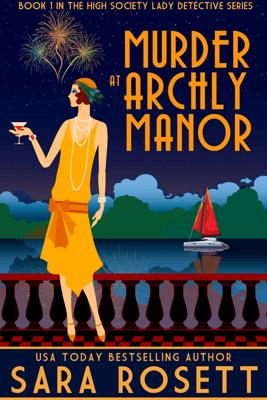 Murder at Archly Manor - Sara Rosett pdf download