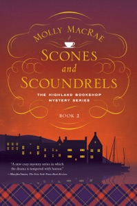 Scones and Scoundrels: The Highland Bookshop Mystery Series: Book 2 - Molly MacRae pdf download