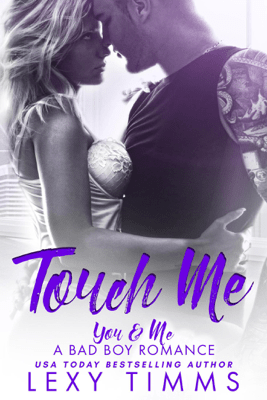 Touch Me - Lexy Timms