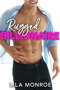 Rugged Billionaire - Lila Monroe pdf download