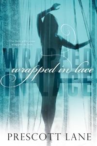Wrapped in Lace - Prescott Lane pdf download