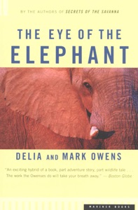 The Eye of the Elephant - Mark Owens & Delia Owens pdf download