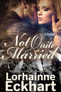 Not Quite Married - Lorhainne Eckhart pdf download