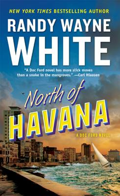 North of Havana - Randy Wayne White pdf download