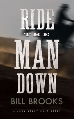 Ride the Man Down - Bill Brooks pdf download