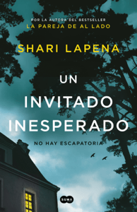Un invitado inesperado - Shari Lapena pdf download