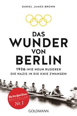 Das Wunder von Berlin - Daniel James Brown pdf download