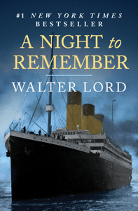 A Night to Remember - Walter Lord pdf download