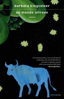 Un mondo altrove - Barbara Kingsolver pdf download