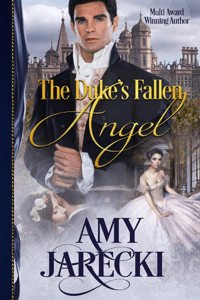 The Duke's Fallen Angel - Amy Jarecki pdf download