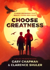 Choose Greatness - Gary Chapman & Clarence E. Shuler pdf download