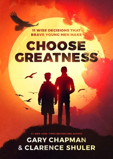 Choose Greatness by Gary Chapman & Clarence Shuler pdf download