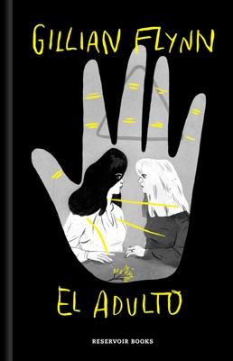 El adulto - Gillian Flynn pdf download