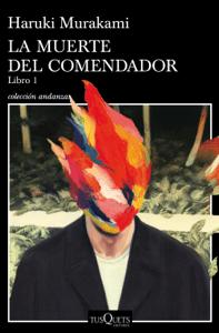 La muerte del comendador (Libro 1) - Haruki Murakami pdf download