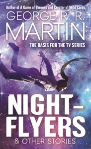 Nightflyers & Other Stories - George R.R. Martin pdf download