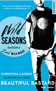 Wild Seasons Saison 3 Dark wild night (Extrait offert) - Christina Lauren pdf download