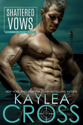 Shattered Vows - Kaylea Cross pdf download