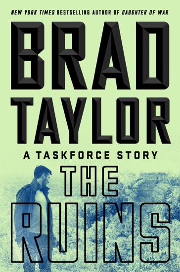 The Ruins by Brad Taylor pdf download