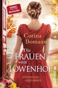 Die Frauen vom Löwenhof - Mathildas Geheimnis - Corina Bomann pdf download