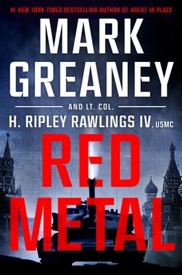 Red Metal - Mark Greaney & Hunter Ripley Rawlings, IV pdf download