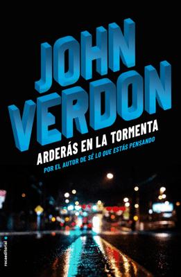 Arderás en la tormenta - John Verdon pdf download