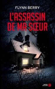 L'Assassin de ma soeur - Flynn Berry pdf download