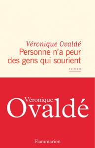 Personne n'a peur des gens qui sourient - Véronique Ovaldé pdf download
