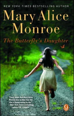 The Butterfly's Daughter - Mary Alice Monroe pdf download