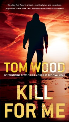 Kill for Me - Tom Wood pdf download