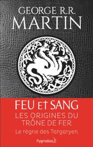 Feu et sang - Partie 1 - George R.R. Martin pdf download