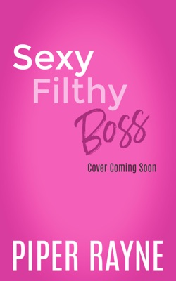 Sexy Filthy Boss - Piper Rayne pdf download