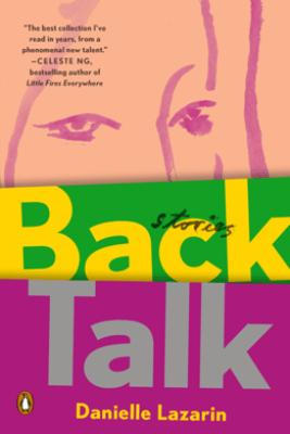 Back Talk - Danielle Lazarin