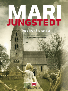 No estás sola - Mari Jungstedt pdf download