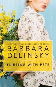 Flirting with Pete - Barbara Delinsky pdf download