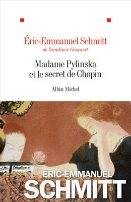 Madame Pylinska et le secret de Chopin - Éric-Emmanuel Schmitt pdf download