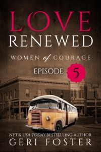 Love Renewed: Episode Five - Geri Foster pdf download