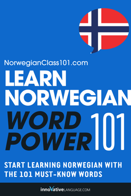 Learn Norwegian - Word Power 101 - Innovative Language Learning, LLC