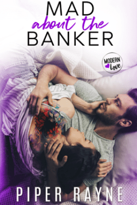 Mad about the Banker - Piper Rayne