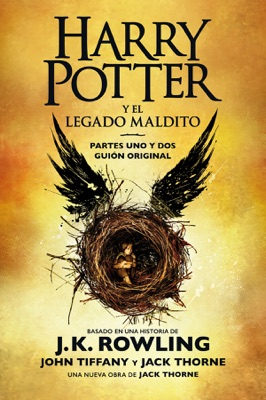 Harry Potter y el legado maldito - J.K. Rowling, John Tiffany, Jack Thorne & Gemma Rovira Ortega pdf download