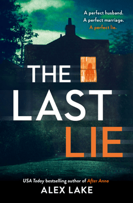 The Last Lie - Alex Lake pdf download