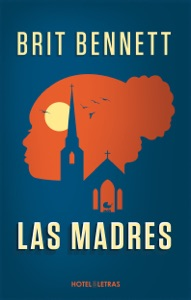 Las Madres - Brit Bennett pdf download