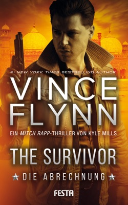 The Survivor – Die Abrechnung - Vince Flynn pdf download