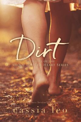 Dirt - Cassia Leo